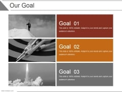 Our Goal Ppt PowerPoint Presentation Outline Example
