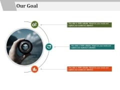 Our Goal Ppt PowerPoint Presentation Outline Guide