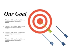 Our Goal Ppt PowerPoint Presentation Outline Images
