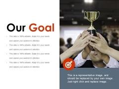 Our Goal Ppt PowerPoint Presentation Portfolio Icons