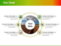 Our Goal Ppt PowerPoint Presentation Portfolio Slide