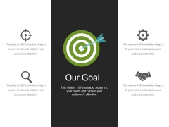 Our Goal Ppt PowerPoint Presentation Professional Design Inspiration