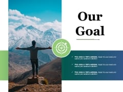 Our Goal Ppt PowerPoint Presentation Professional Designs Download
