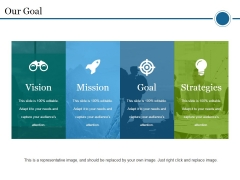 Our Goal Ppt PowerPoint Presentation Professional Graphics Example