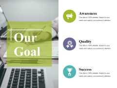 Our Goal Ppt PowerPoint Presentation Professional Infographic Template