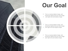 Our Goal Ppt PowerPoint Presentation Professional Model