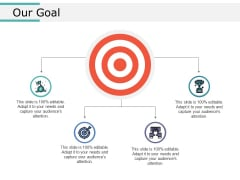 Our Goal Ppt PowerPoint Presentation Professional Sample