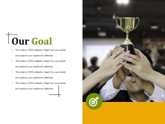 Our Goal Ppt PowerPoint Presentation Show Professional