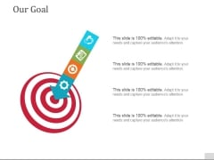 Our Goal Ppt PowerPoint Presentation Slides Example