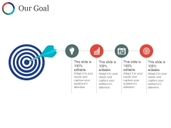 Our Goal Ppt PowerPoint Presentation Slides Files