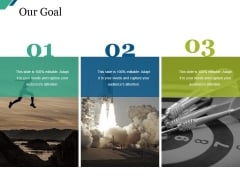 Our Goal Ppt PowerPoint Presentation Slides Icon
