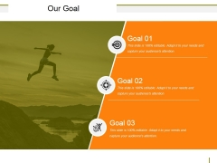 Our Goal Ppt PowerPoint Presentation Styles Sample