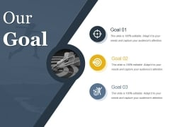 Our Goal Ppt PowerPoint Presentation Summary Images