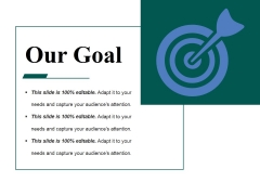 Our Goal Ppt PowerPoint Presentation Summary Information