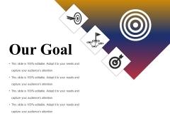 Our Goal Ppt PowerPoint Presentation Summary Portfolio