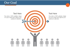 Our Goal Ppt PowerPoint Presentation Template
