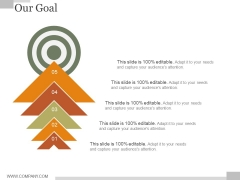 Our Goal Ppt PowerPoint Presentation Themes