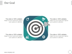 Our Goal Ppt PowerPoint Presentation Topics