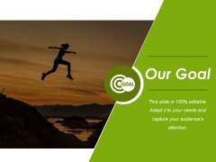 Our Goal Ppt PowerPoint Presentation Visual Aids Outline