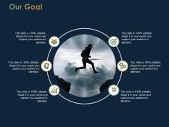 Our Goal Success Ppt PowerPoint Presentation Model Portfolio