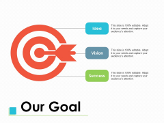Our Goal Success Target Ppt PowerPoint Presentation Summary Format
