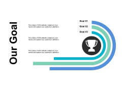 Our Goal Target Management Ppt PowerPoint Presentation Portfolio Background Images