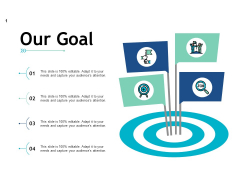 Our Goal Target Ppt PowerPoint Presentation Inspiration Pictures