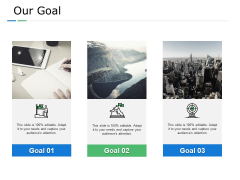 Our Goal Target Ppt PowerPoint Presentation Styles Elements