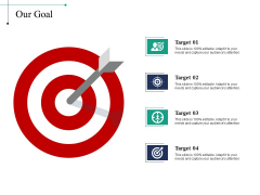 Our Goal Target Ppt PowerPoint Presentation Styles Graphics Download