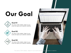 Our Goal Targets Ppt PowerPoint Presentation Layouts Gallery