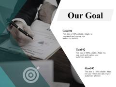 Our Goal Targets Ppt PowerPoint Presentation Portfolio Visual Aids