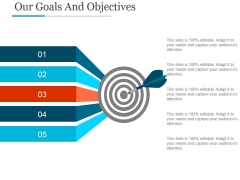 Our Goals And Objectives Ppt PowerPoint Presentation Summary