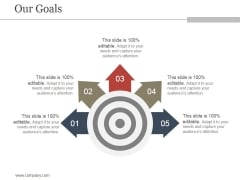 Our Goals Ppt PowerPoint Presentation Designs Download