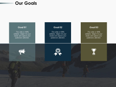 Our Goals Ppt PowerPoint Presentation Gallery Vector
