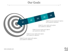 Our Goals Ppt PowerPoint Presentation Guide