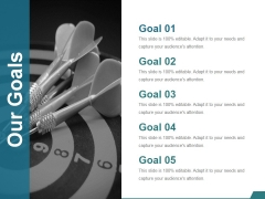 Our Goals Ppt PowerPoint Presentation Outline