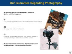 Our Guarantee Regarding Photography Ppt PowerPoint Presentation File Graphics Design