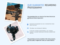 Our Guarantee Regarding Photography Ppt PowerPoint Presentation Ideas Shapes