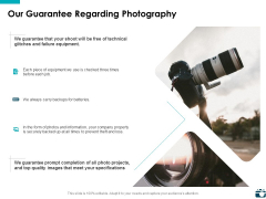 Our Guarantee Regarding Photography Ppt PowerPoint Presentation Summary Vector