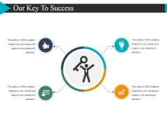 Our Key To Success Template 2 Ppt PowerPoint Presentation Summary Model