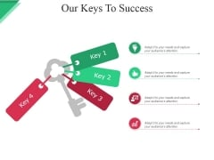 Our Keys To Success Ppt PowerPoint Presentation Model Gridlines