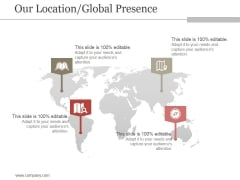Our Location Global Presence Ppt PowerPoint Presentation Show
