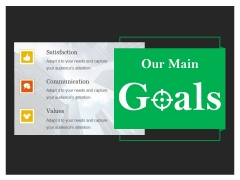 Our Main Goals Ppt PowerPoint Presentation Professional Templates