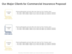 Our Major Clients For Commercial Insurance Proposal Ppt Powerpoint Presentation Inspiration Graphics Pictures