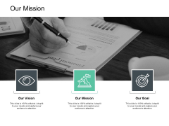 Our Mission And Goal Vision Ppt PowerPoint Presentation Gallery