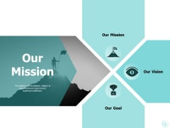 Our Mission And Our Goal Vision Ppt PowerPoint Presentation Show Background Designs