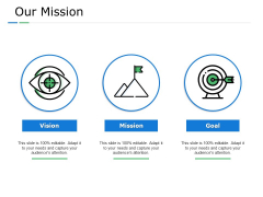 Our Mission And Vision Goal Ppt PowerPoint Presentation File Graphics Tutorials