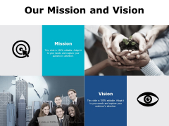 Our Mission And Vision Goal Ppt PowerPoint Presentation Infographics Smartart