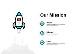 Our Mission And Vision Goal Ppt PowerPoint Presentation Portfolio Templates