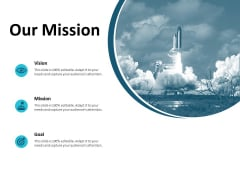 Our Mission And Vision Goal Ppt PowerPoint Presentation Show Graphics